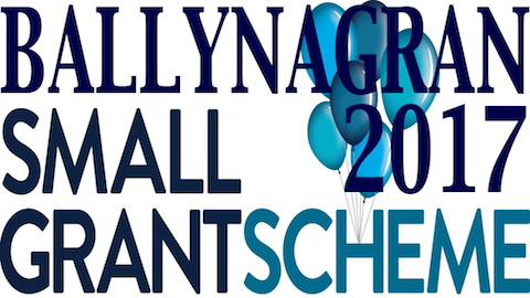 Ballynagran Small Grant Scheme 2017-18